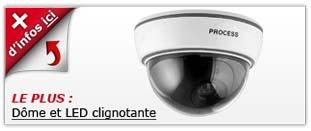 camera factice Dôme et LED clignotante