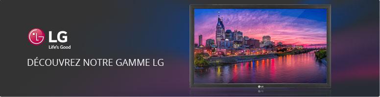Découvrez notre gamme LG