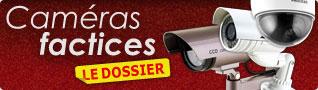 Découvrez notre Dossier Caméras factices
