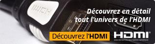 Découvrez le HDMI en détails